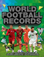 WORLD FOOTBALL RECORDS 2021